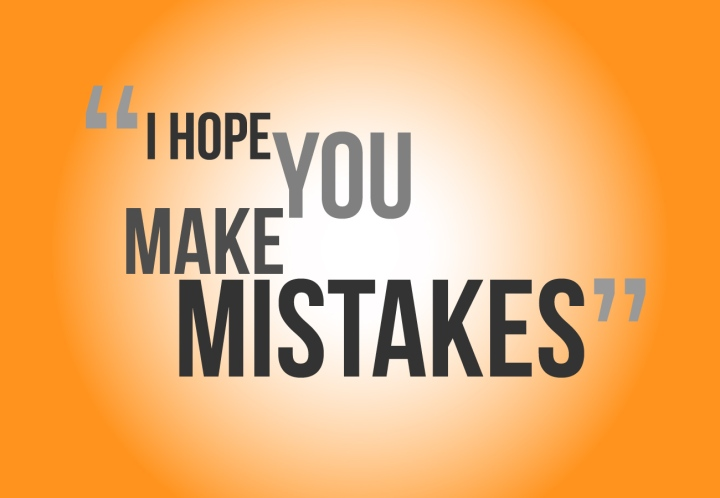 Mistakes: They Are Essential To Your Becoming